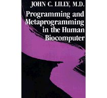 """Programming and Metaprogramming in the Human Biocomputer"""
